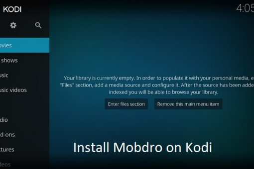 How to download and install Mobdro for Kodi – Easy guide