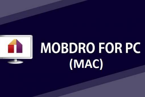 How to use mobdro on Mac – Quick installation guide